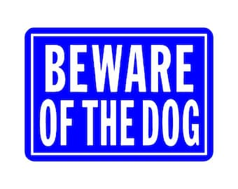 10 x 14  Beware Of Dogs Sign    Beware of Dog Sign   Sign Board   Custom Sign Board   Sign Tags   Dogs Beware Sign