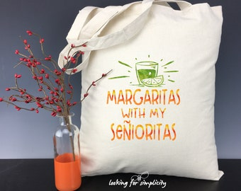Margaritas with my Senoritas - Tote Bag