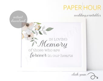 Printable Wedding Sign | In Loving Memory | Forever in our hearts | Instant Download | 8x10 | z012