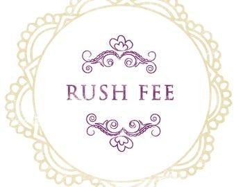 Rush fee add on