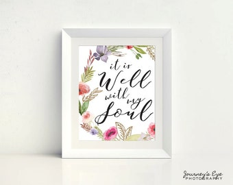 Instant art, digital download, printable wall art, verse print, instant download, wall art, home decor, art print - It Is Well With My Soul
