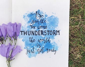 My little thunderstorm.