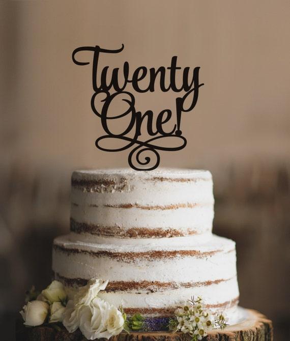 Twenty First Birthday Cake Topper Classy 21st Birthday