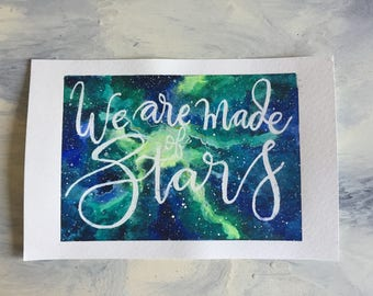 We Are Made of Stars Watercolour