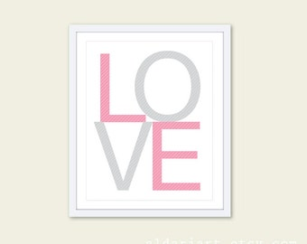 LOVE Print - Pink and Grey Love Art print - Home Decor Typography Poster - Baby Nursery Love Print