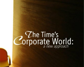 The Time - Corporate World A New Approach