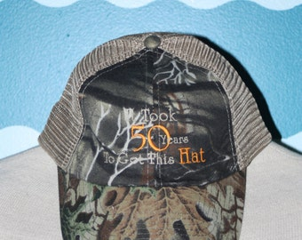 Camo Baseball Cap - Custom Birthday ball cap - 50 year old birthday hat - Custom Birthday baseball cap - Took 50 to get this hat