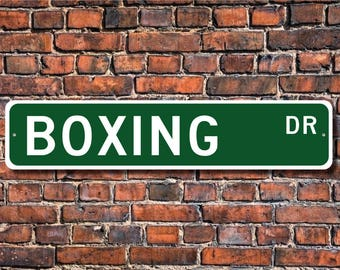 Boxing, Boxing Gift, Boxing Sign, Boxing fan, combative sport, Boxer Gift, Boxer Sign, Boxing decor, Custom Street Sign, Quality Metal Sign