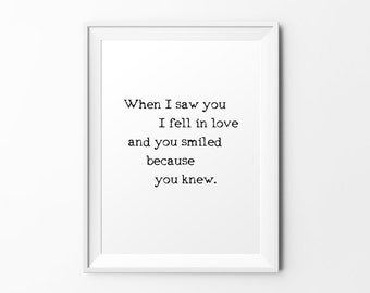 When I saw you - quote print black white typography inspirational print typography poster motivational print wall decal art