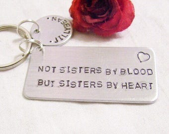 Best friend gift, matron of honor, bff, bestie, step sister, handstamped key chain Not sisters by blood, but sisters by heart.