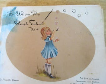 "Folk Art 1978 Decorative book "" For Whom The Brush Toles Vol 4"" with Priscella Hauser 120 pages used book"