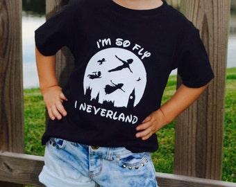 I'm so fly I Neverland shirt/peter pan shirt/Disney matching shirts/Tinkerbell shirt