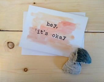 hey, it's okay