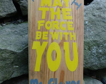 Custom May the force be with you sign add name details color Star Wars