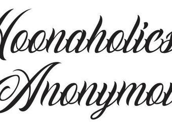 Hoonaholics Anonymous Stickers