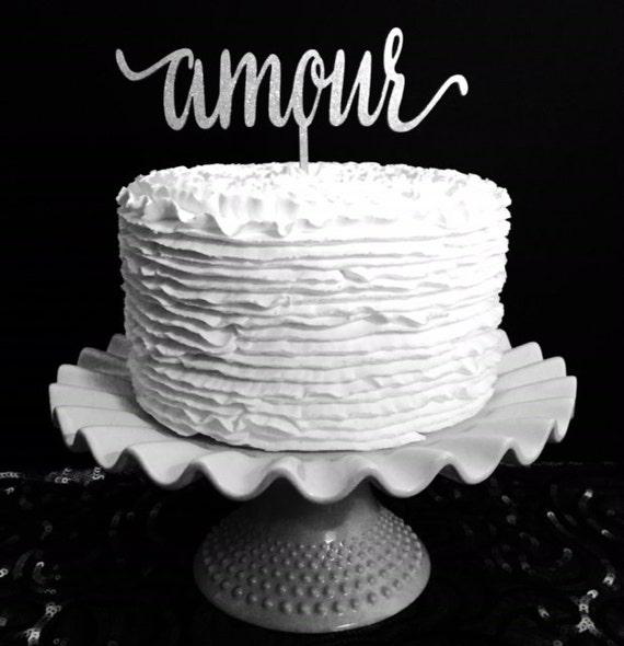 Amour Cake Topper, Wedding Cake Topper, Cake Topper For Wedding, Destination Wedding Cake Topper, Travel Cake Topper, French Cake Topper