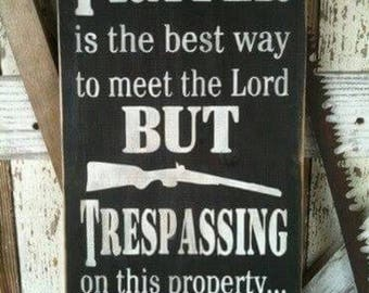 Funny Trespassing Sign