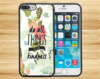 Do All Things with Kindness Vintage Floral Pattern Case Cover iPhone 8 Plus iPhone X iPhone 7 Plus iPhone 6 Plus iPhone 5 5s iPhone 4 iPod 6