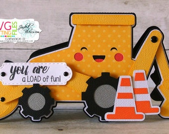 Pre-Made Backhoe Shaped Card, You Are a Load of Fun!