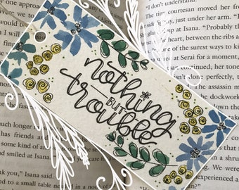 Trouble- Handmade Bookmark