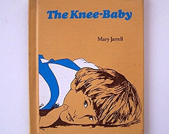 The Knee-Baby by Mary Jarrell - children's book