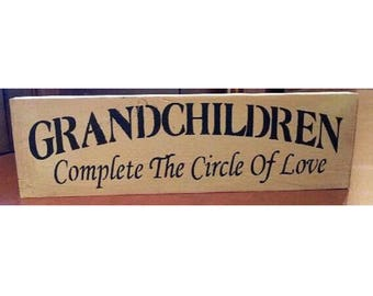 Primitive wood grandchildren sign, signs and sayings