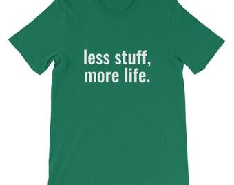 less stuff, more life.