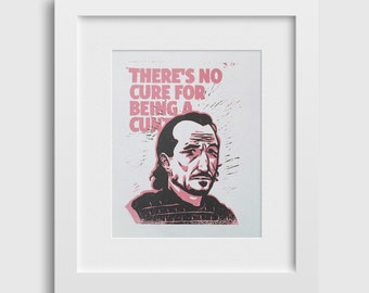 """Game of Thrones """"No Cure"""" Bronn Linocut Print Warrior Funny Quote Gift Limited Edition 8x10 TV Show Sellsword"""