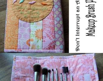 Don't Interrupt Makeup Brush Pouch Pattern