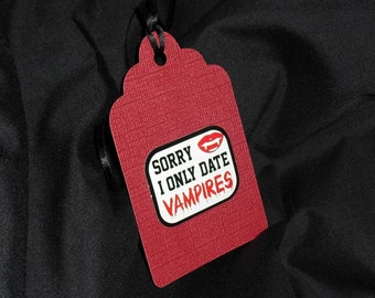 I Only Date Vampire Gift Tag Set of 3