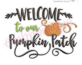 Welcome to our Pumpkin Patch - Halloween Fall Autumn Festival  -Instant Download Machine Embroidery Design
