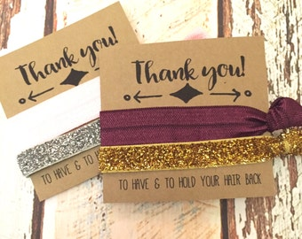Bridesmaid Gift  Hair Ties // Thank you // Wedding Hair Tie Favors - To Have and To Hold our Hair Back - Bridal Party Favors - The Knot