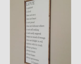 Love is Patient, Love is Kind sign | 1 Corinthians 13:4-7 |