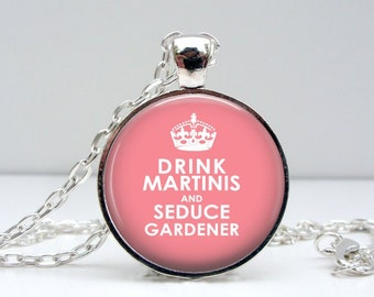 Drink Martinis Seduce Gardner Necklace Glass Art Pendant Picture Pendant Photo Pendant (1018)