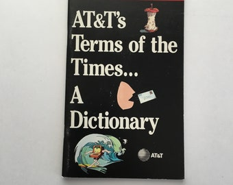 AT&Ts Terms of the Times A Dictionary 1980s Paperback Edition