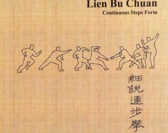 Essence of Lien Bu Chuan: Northern Shaolin Long Fist Style Kung Fu - Continuous Steps Form - Autographed By All 3 Authors - Collectible