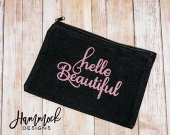 hello beautiful makeup bag, bridesmaid gift, makeup bag,cosmetic bag, gifts, Personalized Makeup Bag