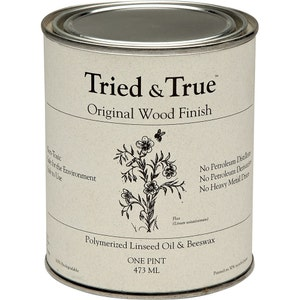 Tried and True Original Wood Finish-  Pint, Quart or Gallon- All Natural Wood Finish!