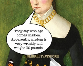 With Age Comes Wisdom & 30 Pounds Funny Postcard