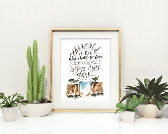 The World is Big / Hand Lettered / Hand Painted / 8 x 10 / John Muir / Typography / Waterfall / Wanderlust / Outdoors Gift / Travel Gift