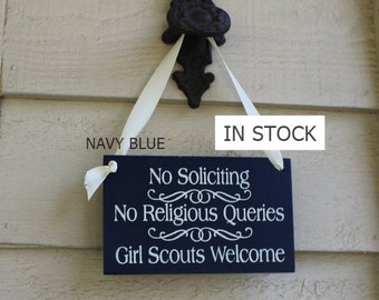 No Soliciting/No Religious Queries/Girl Scouts Welcome Sign/YOU Choose Color/Wood Sign/Ready to Ship/Front Door Sign