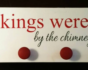 Stockings were hung home decor Christmas sign