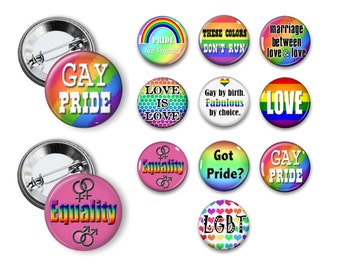 LGBT Gay Pride Theme Party Favors set of 10 1.25 inch Pin back, flatback, hollow back, magnets