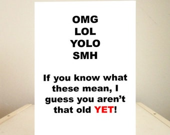 Funny Birthday Card, Funny Cards, Funny Greeting Cards, Birthday Cards - Omg Lol Yolo Smh