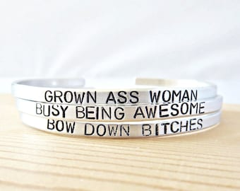 Funny Bracelet, Skinny Cuff, inspirational bracelets for women, feminist jewelry, personalized, class of 17, grown ass woman, be awesome