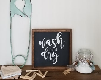 Wash and Dry framed sign