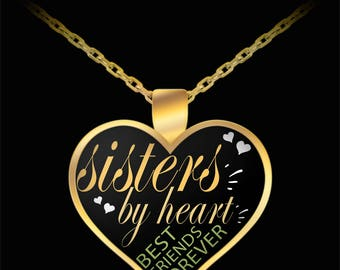 Unbiological Sister Friend Valentine Gift - Sisters By Heart - Best Friend Gifts - BFF BFFS Tribe Squad - Gold Plated Heart Pendant Necklace