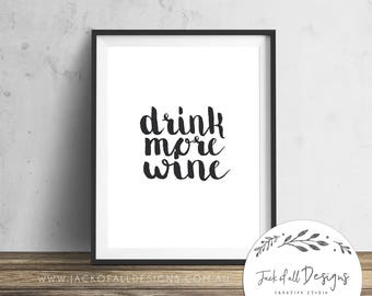 Drink More Wine - Wall Art Print
