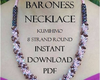Kumihimo Pattern - Bronze Baroness Necklace Pattern - Instant Download PDF - Series ll Metallic - 8 Strand Round - Intermediate - Stunning