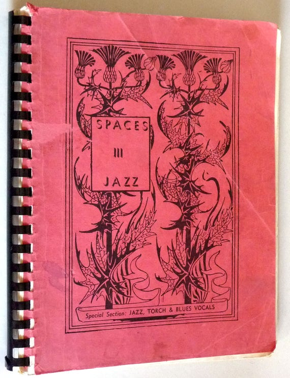 Spaces III Jazz Ca. Late 1960's Torch, Blues Vocals - Sheet Music Songbook Song Book Uncommon